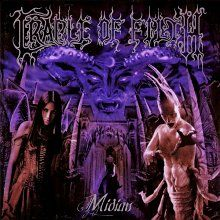 All The Time I Was Listening To My Own Wall of Sound: Cradle Of Filth - Midian