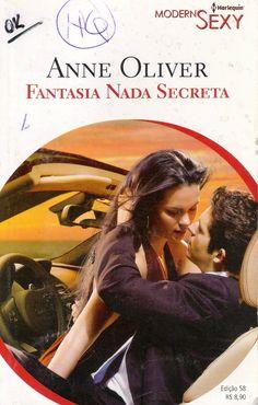 Meus Romances Blog: Fantasia Nada Secreta - Anne Oliver - Harlequin Mo...