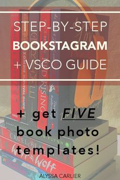 Not sure how to bookstagram? Don't think your phone is good enough? Here's a step-by-step breakdown of bookstagramming with a phone, including a COMPLETE VSCO guide. Plus, download the 5 photo templates that comprise 90% of my book photos. Read through to learn the ins and outs of book photography!