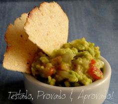 Tested, Tasted and Approved: Guacamole AND HOMEMADE TORTILLAS
