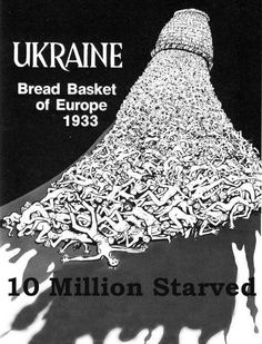 In a banner year for grain production, the USSR took all of the grain produced by Ukraine and sold it to other nations (including the US and Germany), not just leaving nothing for Ukrainian dinner plates, but even going the extra step of making it illegal for any Ukrainian, man, woman, child to take even a stalk of wheat from their fields.