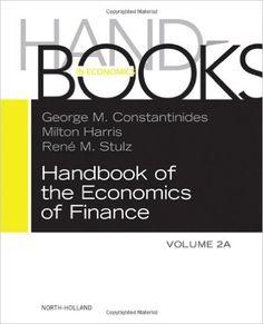 Handbook of the economics of finance set / [edited by] G.M. Constantinides, M. Harris, R.M. Stulz (2013)
