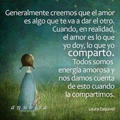 〽️Generalmente creemos que el amor es algo que te va a dar el otro. Cuando en realidad el amor es lo que yo doy, lo que yo Comparto...