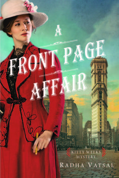 A Front Page Affair is the debut novel of Radha Vatsal.  See what I thought of the first Kitty Weeks Mystery novel! http://bibliophileandavidreader.blogspot.com/2016/05/a-front-page-affair.html