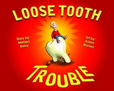 Loose Tooth Trouble Story, Activities, Questions, Meet the Author Opportunity K-2 https://www.teacherspayteachers.com/Product/Loose-Tooth-Trouble-Story-Activities-Questions-Meet-the-Author-More-2045589#