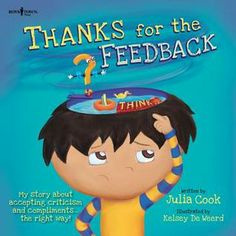 RJ's back in the sixth installment of award-winning author Julia Cook's very successful Best Me I Can Be series. Throughout this must-read story, RJ learns what it means to receive positive and negative feedback, and how to respond appropriately to that feedback. Parents and teachers will love taking kids on RJ's journey as he discovers feedback's many forms, and he learns to accept and grow from criticism and compliments at home, in school and with friends. Great for 1st grade.