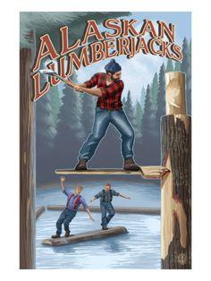 Alaskan lumberjacks Vintage poster