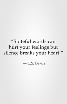 """Spiteful words can hurt your feelings but silence breaks your heart. Love Hurts Quotes, Life Quotes Love, Great Quotes, Quotes To Live By, Inspirational Quotes, Quotable Quotes, Wisdom Quotes, Words Quotes, Sayings"
