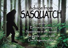 """""""Be Yourself."""" Advice from Sasquatch Magnet #magnets #Advice"""