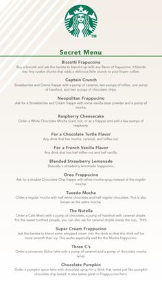 starbucks secret menu. oh my. i don't think i'll ever order a single thing off this menu...imagine the calories!