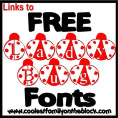 Link to Free Ladybug Fonts and other Insect Fonts (Coolest Family on the Block)