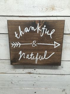 Rustic wood sign-thankful sign- rustic thankful sign- thankful and grateful sign-thankful-grateful-g Painted Wooden Signs, Painted Boards, Rustic Wood Signs, Rustic Crafts, Wood Crafts, Diy Wood, Farmhouse Signs, Farmhouse Decor, Board And Brush