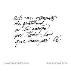 Dale un momento de gratitud a tu cuerpo por todo lo que hace por ti.  #InspirahcionesDiarias por @CandiaRaquel  Inspirah mueve y crea la realidad que deseas vivir en:  http://ift.tt/1LPkaRs
