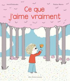 Buy Ce que j'aime vraiment by Astrid Desbordes, Pauline Martin and Read this Book on Kobo's Free Apps. Discover Kobo's Vast Collection of Ebooks and Audiobooks Today - Over 4 Million Titles! Lori Nelson Spielman, Astrid Desbordes, Albin Michel Jeunesse, Kitty Crowther, Album Jeunesse, French Immersion, Online Library, Friends Show, Free Reading