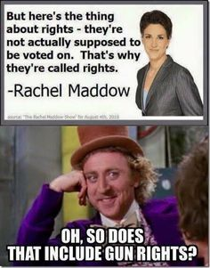 "She means ""Rights™"" which is different from actual rights, in that it's confined to only those things Liberals approve…"