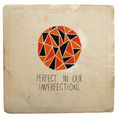 perfectos en nuestra imperfección