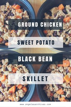 Ground Chicken, Sweet Potato, Black Bean Skillet   easy meal prep recipe, macro-friendly!