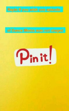 Pin it! I'm just pinning! Don't know wat it means but yes I do but u get wat I mean!!