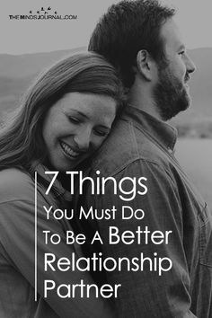 7 Things You Must Do To Be A Better Relationship Partner - https://themindsjournal.com/things-better-relationship-partner/