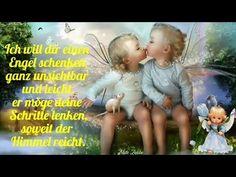 Ich schicke dir einen Engel Er soll dich begleitenbeschützen und über dich wachen ❣ - YouTube