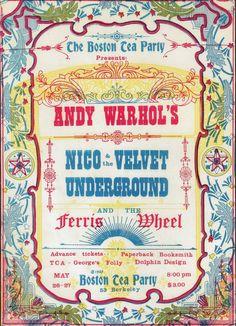 Concert poster: Boston Tea party (venue), Boston, Massachusetts, Featuring: The Velvet Underground Nico, the Ferris Wheel Vintage Concert Posters, Vintage Posters, Retro Posters, Vintage Photos, Rock Posters, Band Posters, Movie Posters, Woodstock, Concert Rock
