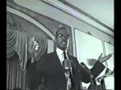 Malcolm X Speech • Los Angeles CA • 5 May 1962 http://www.youtube.com/watch?v=gpr6PK-Cz3c