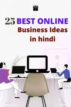 Best online busienss ideas in hindi, business tips in hindi. Best Online Business Ideas, Business Tips, Earn Money, Earning Money