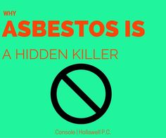 Have you had contact with #Asbestos ? http://www.consoleandhollawell.com/law-blog/why-asbestos-is-a-hidden-killer#utm_sguid=142440,135721e5-33b8-9263-06c4-a87edc00b65a