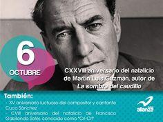 6 de octubre CXXVIII aniversario del natalicio de Martín Luis Guzmán, autor de La Sombra del caudillo