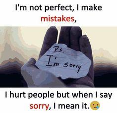 I too, if I said anything wrong or hurt u