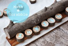 DIY Math Scrabble. Math + Natural Materials = <3 ! http://blog.imaginechildhood.com/imagine-childhood/2013/09/-math-scrabble.html