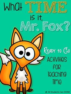 What TIME is it Mr. Fox? Great pack for teaching time to your firsties!