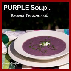 AWESOME Purple Soup (AIP friendly)