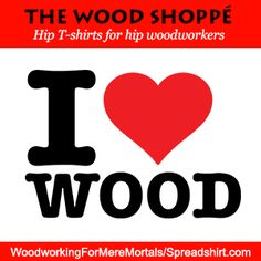 love for woodworking