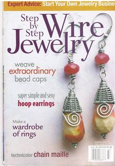 This back issue of Step by Step Wire Jewelry magazine features clear photographs…