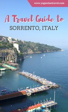 Yogawinetravel.com:  A Travel Guide to Sorrento, Italy