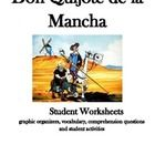 This product contains 7 student worksheets/activities that are engaging and aligned with CCS. pg.1 Description (physical and personality) Don Quijo...