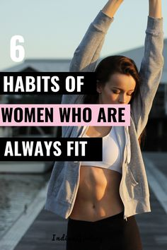 Let's get back in shape! Ever wonder what habits fit women have that you don't? Check out the 6 habits of a fit woman that helps them not gain weight, stay fit and attractive. Read on for these fitness tips and tricks! #fitgirlguide #habits #fitness #motivation #healthytips