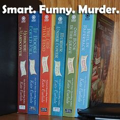 The Bibliophile Mysteries - Smart. Funny. Murder.  By Kate Carlisle.  Homicide in Hardcover,  If Books Could Kill, The Lies That Bind, Murder Under Cover, One Book In The Grave, Peril In Paperback.