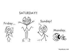 Weekend! Hey ok yay? | #saturday #sunday #monday #comic #humor #heyokyay