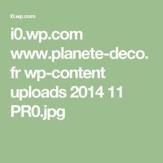 i0.wp.com www.planete-deco.fr wp-content uploads 2014 11 PR0.jpg