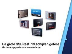 De grote SSD test: 19 schijven getest by IDG Nederland via slideshare