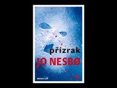 Jo Nesbø   Pízrak ást 2 2   AudioKniha Video Film, Audio Books, It Cast, Videos, Music, Youtube, Musica, Musik, Muziek