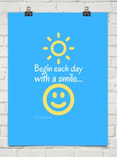 """""""Begin each day with a smile..."""" #Inspirational #Quotes @Candidman"""