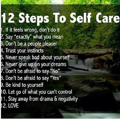 Self care. Love self and others.