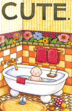 Cute Baby in Bathtub Mary Englebreit