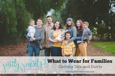What to Wear for Families: The Do's and Don'ts of Styling a Family Photo Shoot! Pretty Presets for Lightroom.