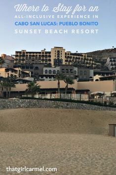 A review of Pueblo Bonito Sunset Beach Resort in Cabo San Lucas