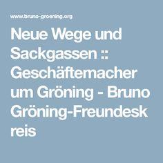 Neue Wege und Sackgassen :: Geschäftemacher um Gröning - Bruno Gröning-Freundeskreis Biography, Circle Of Friends
