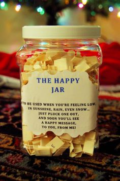 The Happy Jar. A homemade jar of individual sentiments on paper designed to chee. The Happy Jar. A homemade jar of individual sentiments on paper designed to cheer up a faraway love Diy Gifts For Your Best Friend, Best Friend Presents, Christmas Presents For Friends, Best Friend Birthday Gifts, Birthday Surprise Ideas For Best Friend, Homemade Gifts For Friends, Diy Best Friend Gifts, Cute Gifts For Friends, Cheer Up Gifts